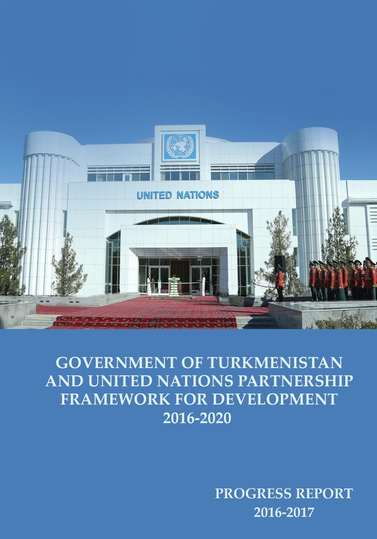 Turkmenistan and UNPFD 2016-2020 Progress Report 2016-2017