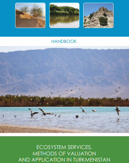 Ecosystem Services, Methods of Valuation and Application in Turkmenistan