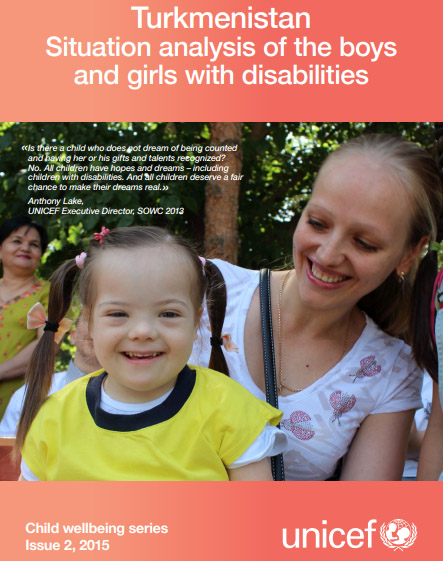 Situation analysis of the boys and girls with disabilities in Turkmenistan