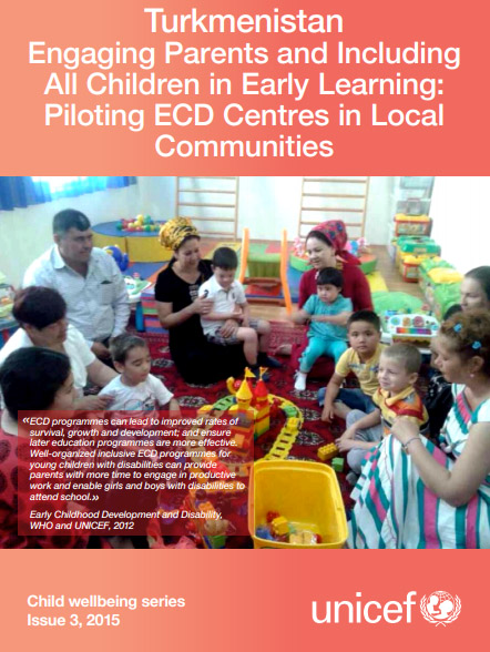 Turkmenistan: Engaging Parents and Including All Children in Early Learning: Piloting ECD Centres in Local Communities