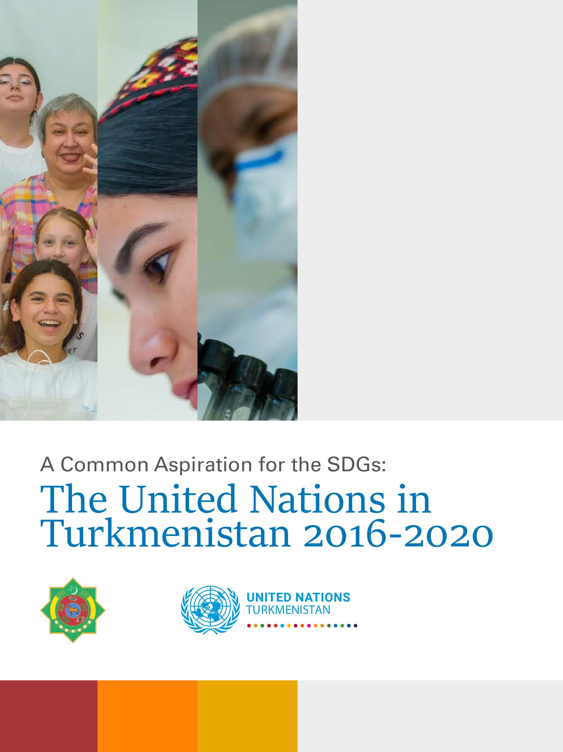 Durnukly osüş maksatlary amala aşyrmakda bilelikdäki hyjuw:Birleşen Milletler Guramasy Türkmenistanda: 2016-2020 ýyllar